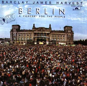 Albumcover Barclay James Harvest - Berlin A Concert for the People