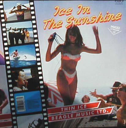 Albumcover Beagle Music Ltd. - Ice in The Sunshine / Thin Ice (Maxi 45 RPM)