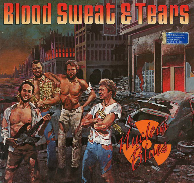 Albumcover Blood Sweat & Tears - Nuclear Blues
