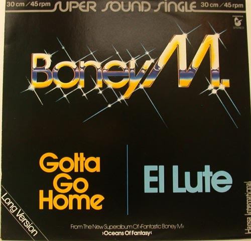 Albumcover Boney M. - Gotta Go Home / El Lute (Long Version)