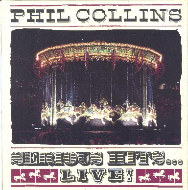 Albumcover Phil Collins - Serious Hits ... Live (DLP)