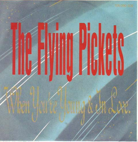 Albumcover The Flying Pickets - (When You´re) Young And In Love/Monica Engineer
