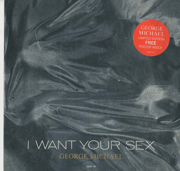 Albumcover George Michael - I Want Your Sex