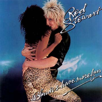 Albumcover Rod Stewart - Blondes Have More Fun