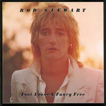 Albumcover Rod Stewart - Foot Loose & Fancy Free