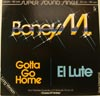 Cover: Boney M. - Gotta Go Home / El Lute (Long Version)