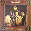 Cover: Bread - Lost Without Your Love