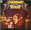 Cover: The Byrds - Legendary Byrds