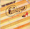 Cover: Chicago (Band) - Chicago (Band) / The Feeling Of Chicago - A Collection Of Their Greatest Hits