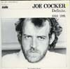 Cover: Joe Cocker - Definite 1964 - 1986