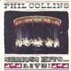 Cover: Phil Collins - Serious Hits ... Live (DLP)