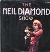 Cover: Diamond, Neil - The Neil Diamond Show (3 LP)