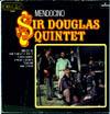 Cover: Sir Douglas Quintet - Sir Douglas Quintet / Mendocino