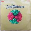 Cover: Jose Feliciano - Jose Feliciano / Jose Feliciano (Christmas Album)