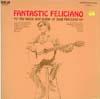 Cover: Jose Feliciano - Jose Feliciano / Fantastic Feliciano - The Voice And Guitar Of Jose Feliciano