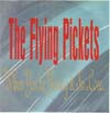 Cover: Flying Pickets, The - (When You´re) Young And In Love/Monica Engineer