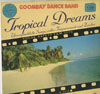 Cover: Goombay Dance Band - Goombay Dance Band / Tropical Dreams