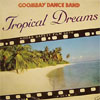 Cover: Goombay Dance Band - Tropical Dreams