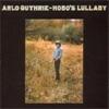 Cover: Arlo Guthrie - Arlo Guthrie / Hobos Lullabye