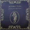 Cover: Jethro Tull - Living In The Past (2LP)