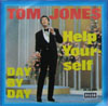 Cover: Tom Jones - Help Yourself / Day By Day