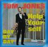 Cover: Tom Jones - Tom Jones / Help Yourself / Day By Day