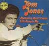 Cover: Tom Jones - Tom Jones / Memories Dont Leave Like People Do
