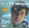 Cover: Peter Kent - Peter Kent / It´s a Real Good Feeling  (Long Version) / Carrie