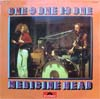 Cover: Medicine Head - Medicine Head / One & One Is One