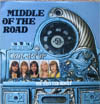 Cover: Middle Of The Road - Middle Of The Road / You Pays Yer Money
