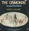 Cover: The Osmonds - The Osmonds / Around The World - Live In Concert (DLP)