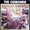 Cover: The Osmonds - The Osmonds / Crazy Horses