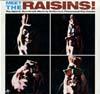 Cover: The Raisins - The Raisins / Meet The Raisins