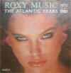 Cover: Roxy Music - Roxy Music / The Atlantic Years 1973 - 1980