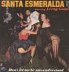 Cover: Santa Esmeralda - Santa Esmeralda / Don´t Let Me Be Misunderstood