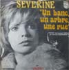 Cover: Severine - Severine / Un banc, un arbre, une rue / Viens