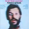 Cover: Starr, Ringo - Blast From Your Past