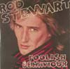 Cover: Rod Stewart - Foolish Behaviour