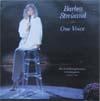 Cover: Streisand, Barbara - Streisand, Barbara / One Voice - Her First Full Length Concert in Twenty Years, September 6, 1986