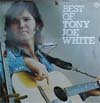 Cover: White, Tony Joe - Best Of Tony Joe White