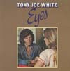Cover: White, Tony Joe - Eyes