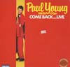 Cover: Young, Paul - Come Back ... Live