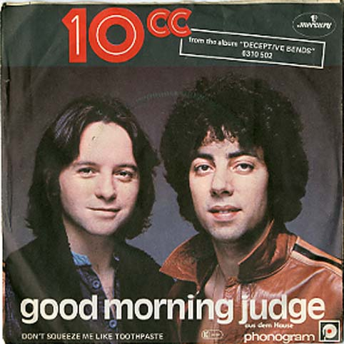 Albumcover 10CC - Good Morning Judge / Dont Squeeze Me Like Toothpaste