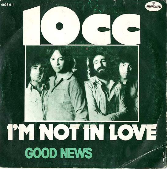 Albumcover 10CC - I´m Not In Love / Good News