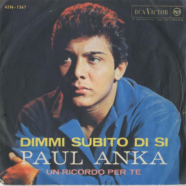Albumcover Paul Anka - Dimmi subito di si (Tonight My Love Tonight) / Un ricordo per te