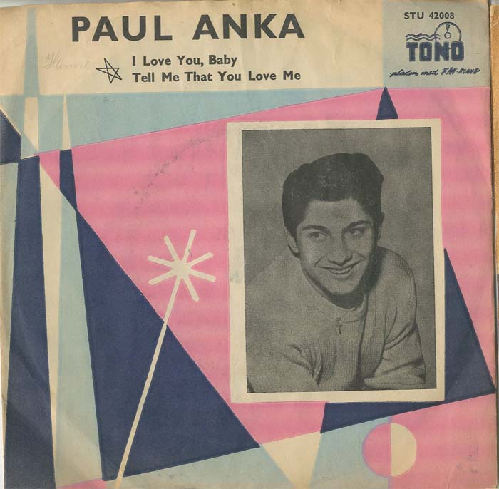 Albumcover Paul Anka - I Love You Baby / Tell Me That You Love Me