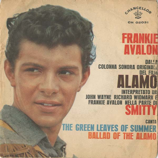 Albumcover Frankie Avalon - The Ballad Of The Alamo / The Green Leaves Of Summer