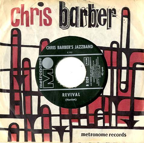 Albumcover Chris Barber - Revival /Ca C´est L´amour