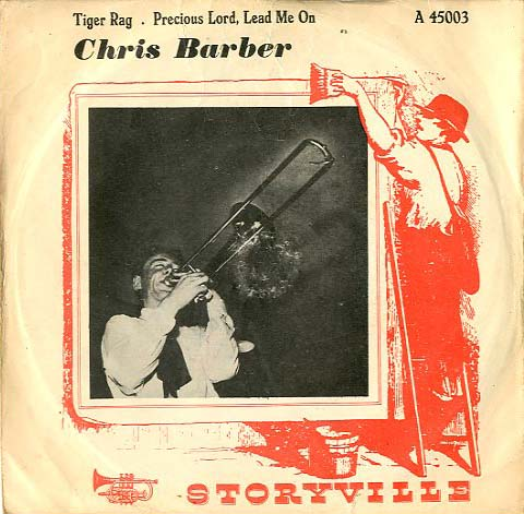 Albumcover Chris Barber - Tiger Rag / Precious Lord Lead Me On