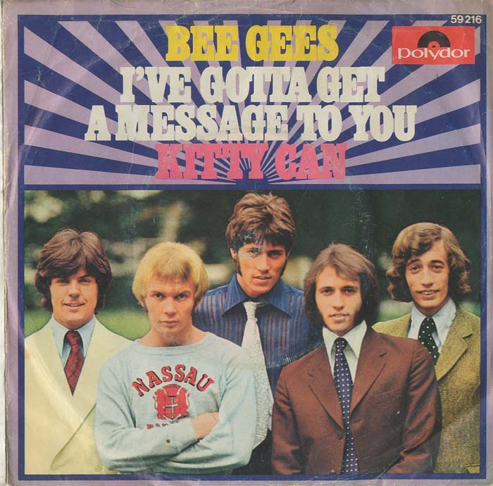 Albumcover The Bee Gees - Ive Gotta Get A Message To you / Kitty Can
